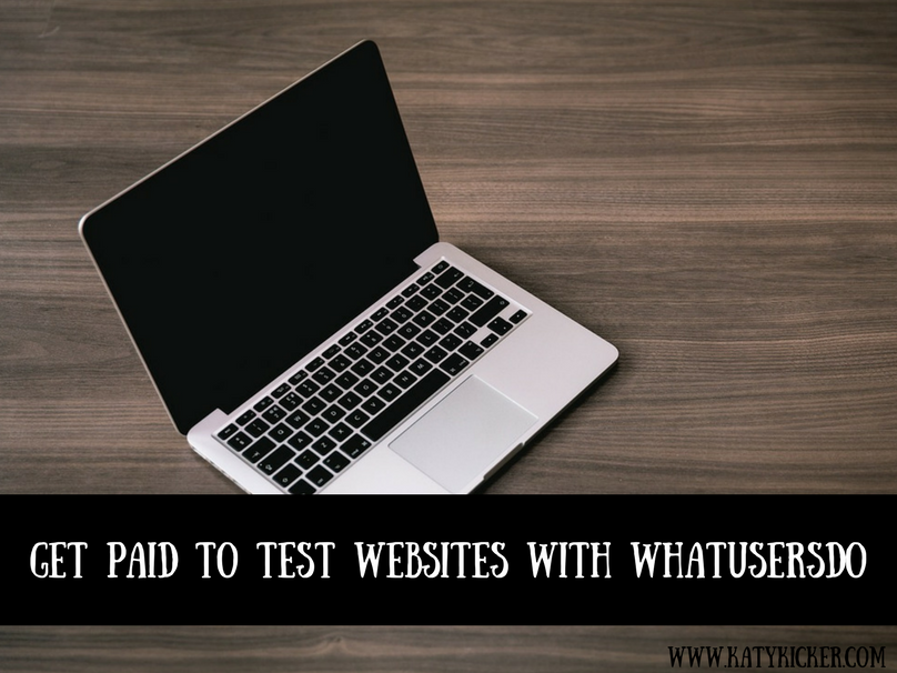 An open MacBook and text overlay that says get paid to test websites with WhatUsersDo