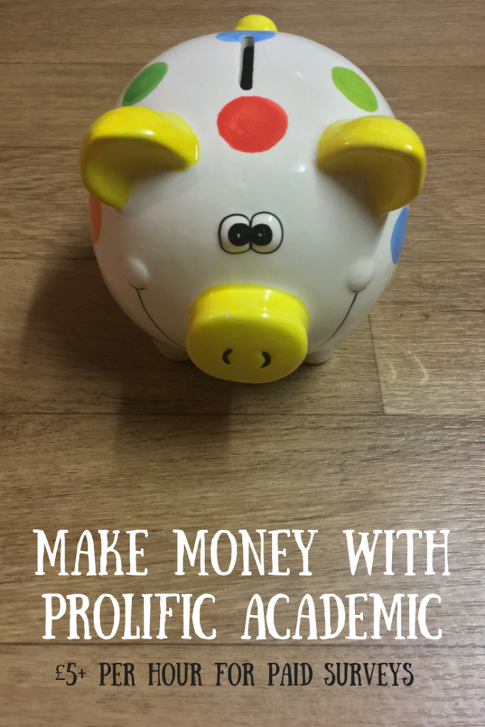 A spotty piggy bank with a text overlay that says make money with Prolific Academic £5+ per hour for paid surveys