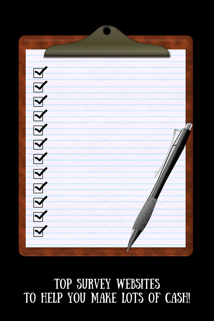 A notepad and pen with ticked check boxes and text overlay that says top survey websites to help you make lots of cash.