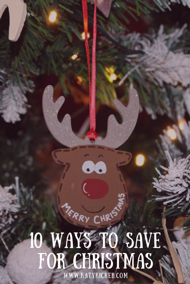 A hanging reindeer Christmas tree ornament with text overlay that says 10 ways to save for Christmas