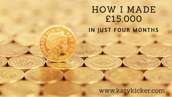 Lots of pound coins and text displaying: How I made £15,000 in just four months