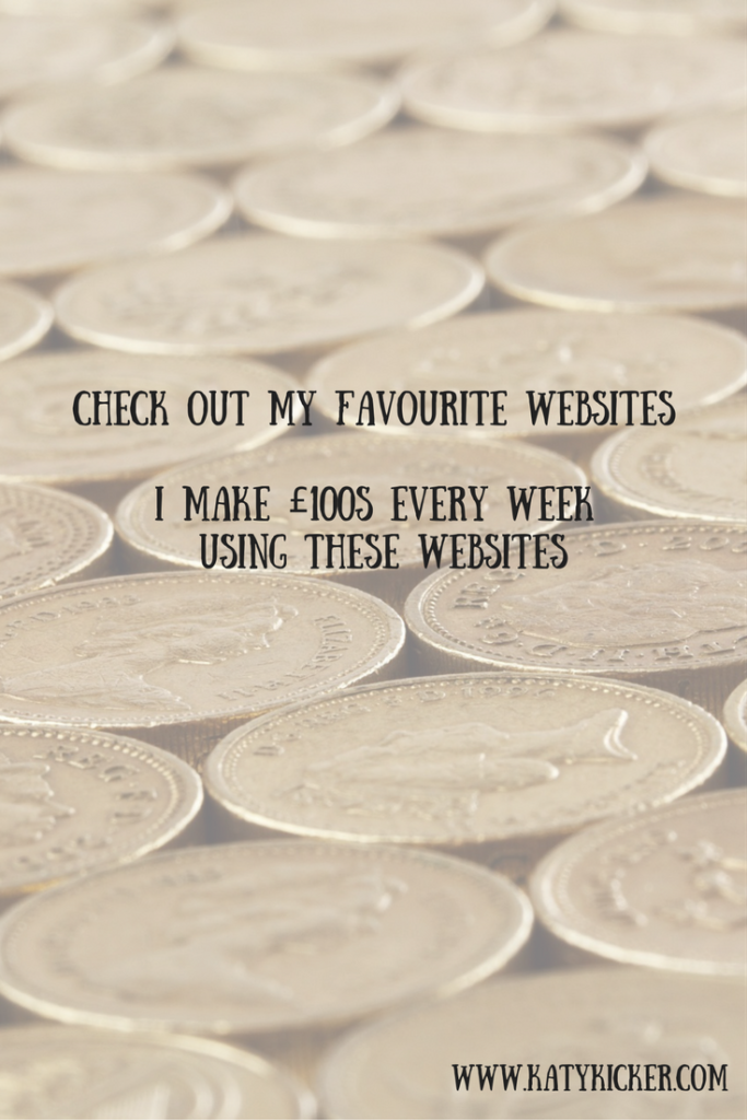 A backdrop of £1 coins with a text overlay of check out my favourite websites - I made £100s every week using these websites!