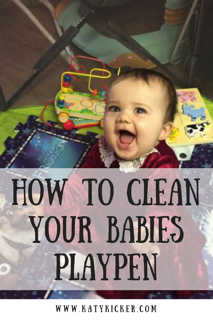 How to clean your babies playpen. Keep it clean, tidy and organised with my parenting tips.