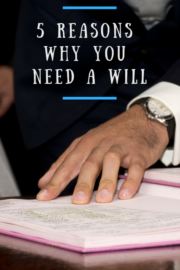 A hand on a book of expenses and text overlay that says 5 reason why you need a will
