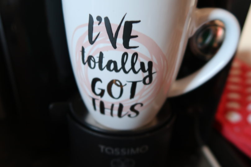 A Homesense mug that says 'I've totally got this' on it in script