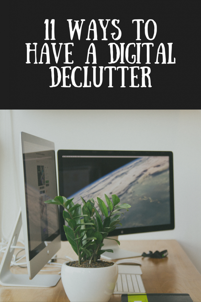 A desk with pot plant and a text overlay that says 11 ways to have a digital declutter