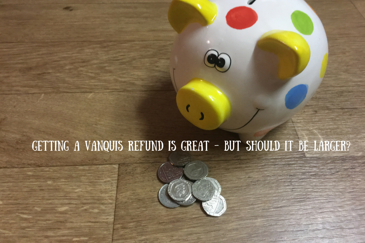 Getting a Vanquis refund is great - but should it be larger?