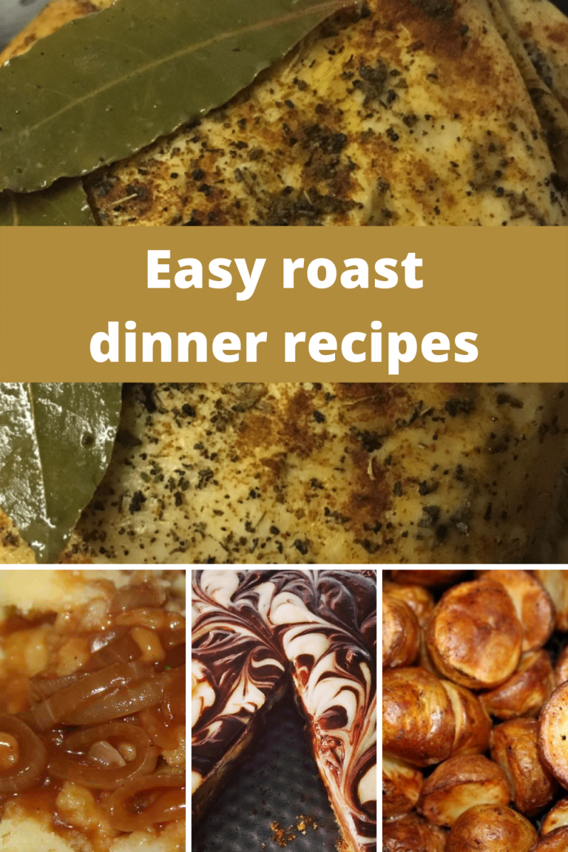 Whole chicken, onion gravy, cheesecake and air fryer roast potatoes with text overlay that says easy roast dinner recipes