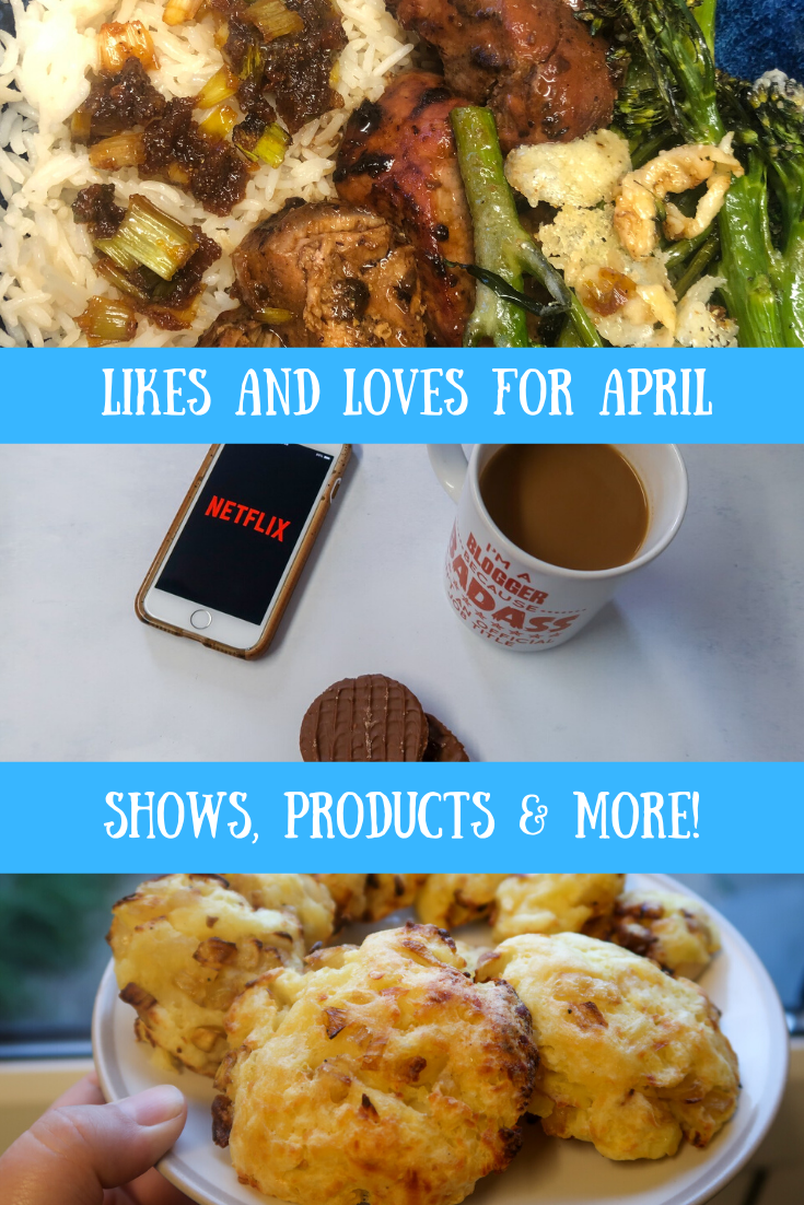 Netflix shows, recipes & items that I loved in the past month - April 2020. #personalfinance #recommendations #netflix #recipes