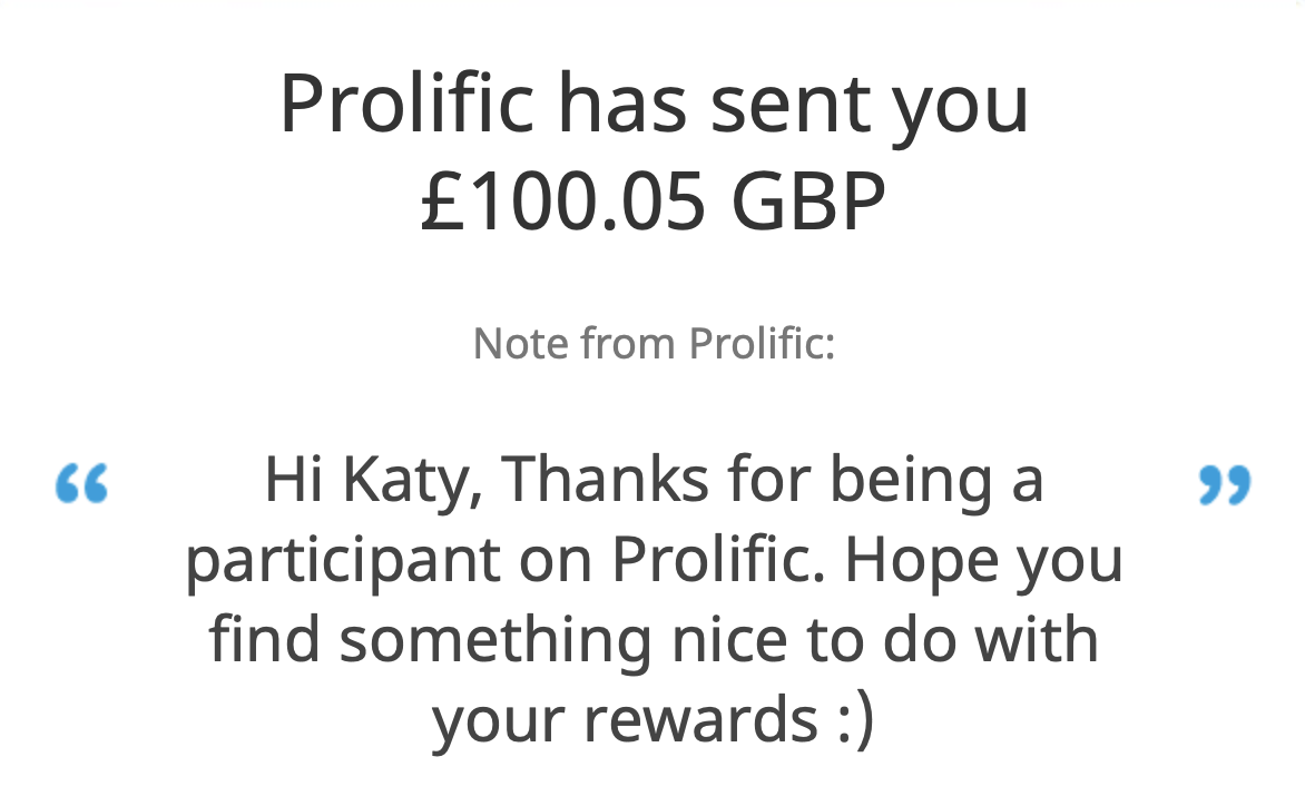 A screenshot of a payment from Prolific, via Paypal, for £100.05