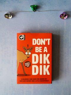 Don't Be A DikDik