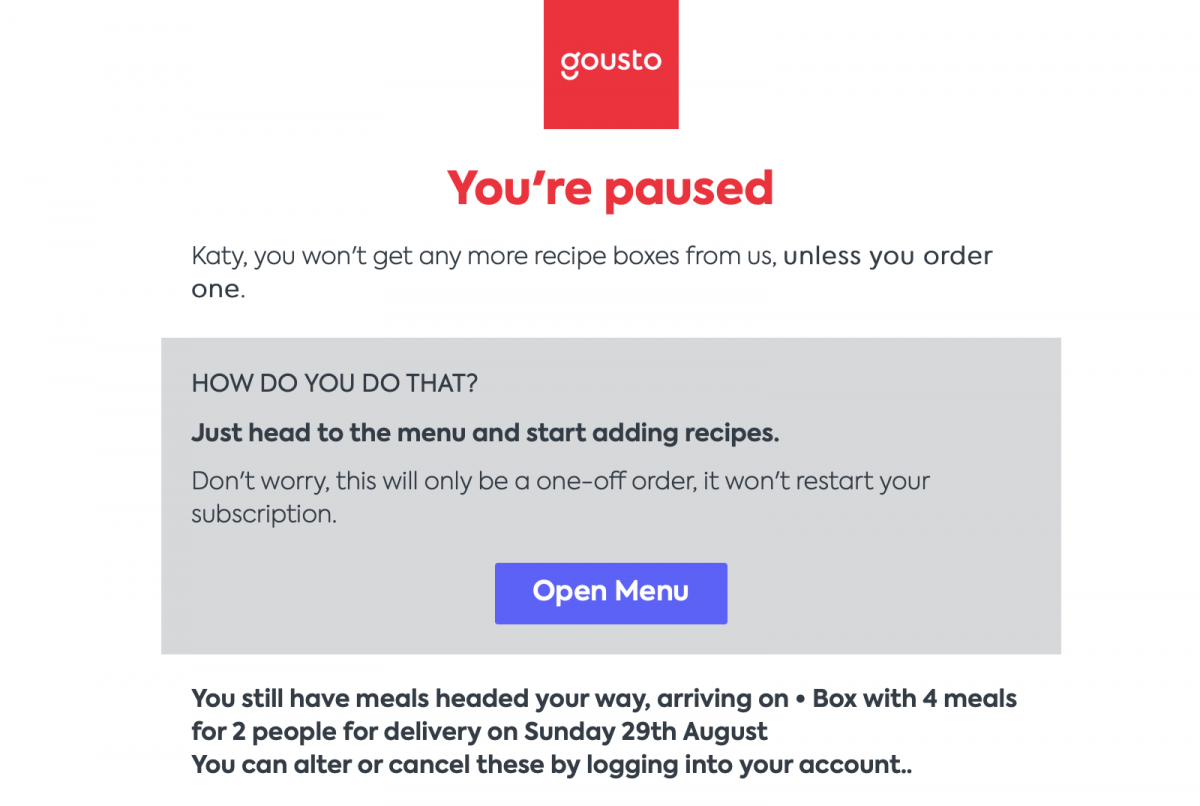 The screen that Gousto display when you pause your subscription. It explains how to reactive your account and shares details of any boxes that are still due to be delivered